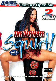 The Ultimate Squirt #2