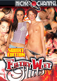 Filthy Wet Sluts #1