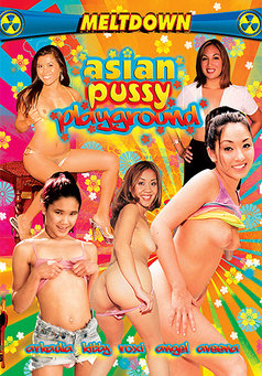 Asian Pussy Playground #1