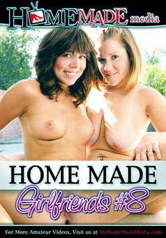 Home Made Girlfriends #8