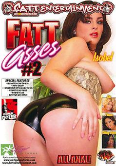 Fatt Asses #2