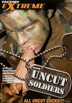 Uncut Soliders #1