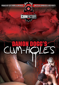 Damon Doggs Cum Holes #1
