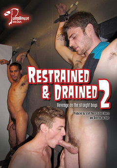 Restrained And Drained #2