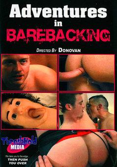 Adventures In Barebacking #1