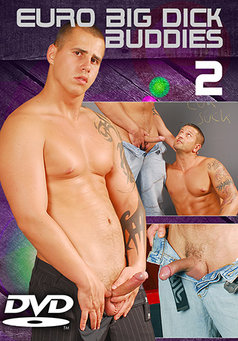 Euro Big Dick Buddies #2