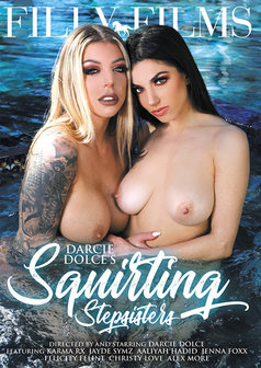 Darcie Dolce Squirting Stepsisters #1
