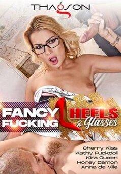 Fancy Fucking Heels & Glasses #1