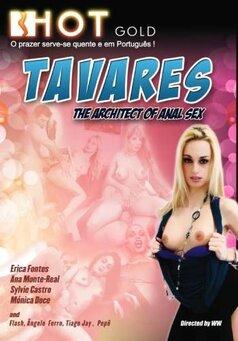 Tavares - The Architect Of Anal Sex #1
