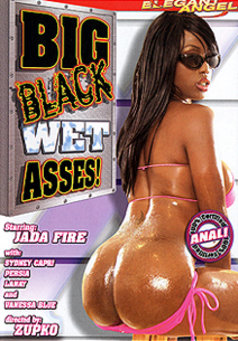 Big Black Wet Asses #1
