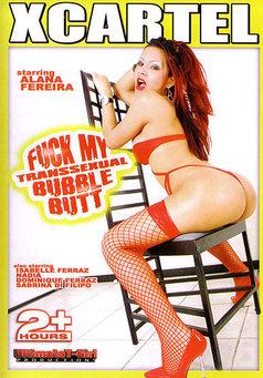 Fuck My Transsexual Bubble Butt #1