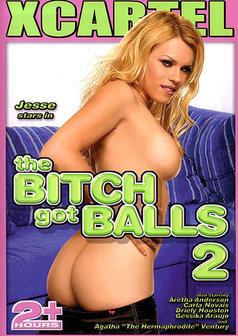 The Bitch Got Balls #2
